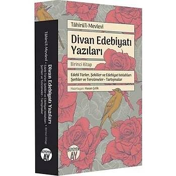 Divan Edebiyatý Yazýlarý - Tahirül Mevlevi