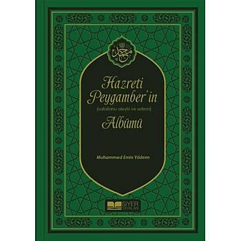 Hz. Peygamber'in Albümü (Ciltli) - Muhammed Emin Yýldýrým