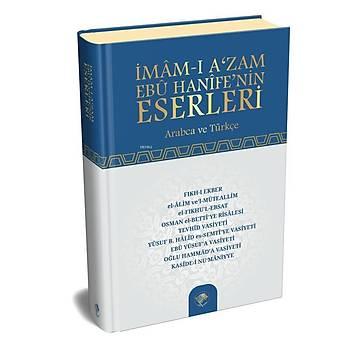 Ýmamý Azam Ebu Hanife'nin Eserleri (Arapça - Türkçe)