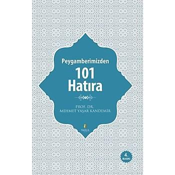 Peygamberimizden 101 Hatýra - Mehmet Yaþar Kandemir