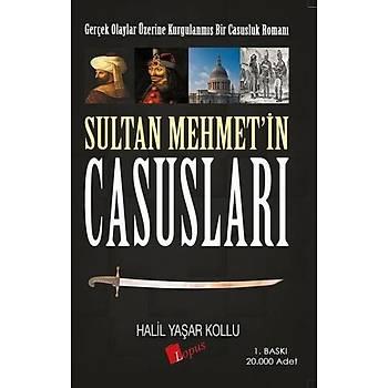 Sultan Mehmet'in Casuslarý - Halil Yaþar Kollu