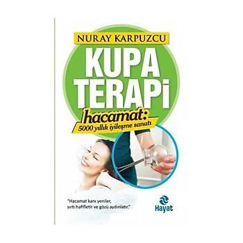 Kupa Terapi (Hacamat) - Nuray Karpuzcu