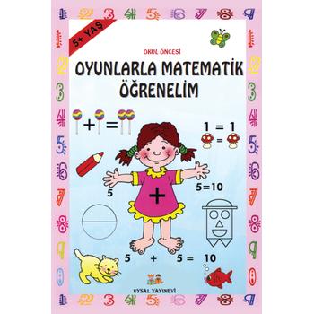 Oyunlarla Matematik Öðrenelim (5 Yaþ ve Üzeri) - Bengül Dedeoðlu