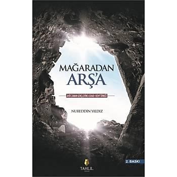 Maðaradan Arþ'a - Nureddin Yýldýz