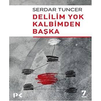 Delilim Yok Kalbimden Baþka - Serdar Tuncer