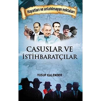 Casuslar ve Ýstihbaratçýlar - Yusuf Kalender