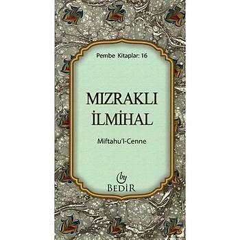 Mýzraklý Ýlmihal - Miftahul Cenne (Cep Boy)