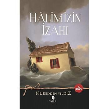Halimizin Ýzahý - Nureddin Yýldýz