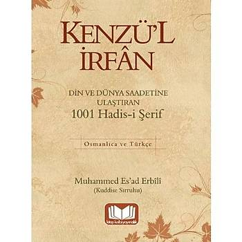 Kenzül Ýrfan 1001 Hadis - M. Esad Erbili