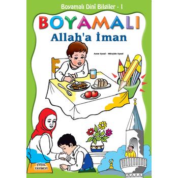 Boyamalý Allaha Ýman (5 Yaþ ve Üzeri) - Mürþide Uysal