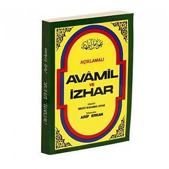 Açýklamalý Avamil ve Ýzhar - Arif Erkan