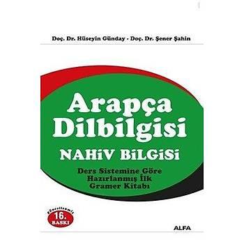 Arapça Dilbilgisi Nahiv Bilgisi - Þener Þahin & Hüseyin Günday