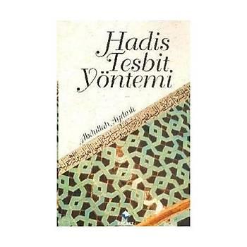 Hadis Tespit Yöntemi & Hadis Usulü - Abdullah Aydýnlý