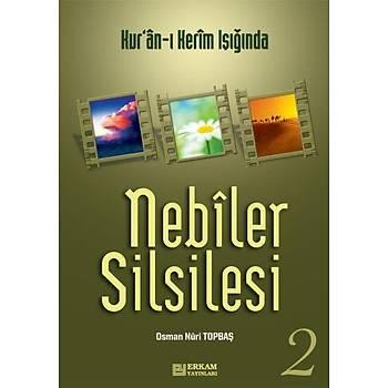 Nebiler Silsilesi 2 - Osman Nuri Topbaþ