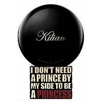 By Killian I Don't Need A Prince By My Side To Be A Princess