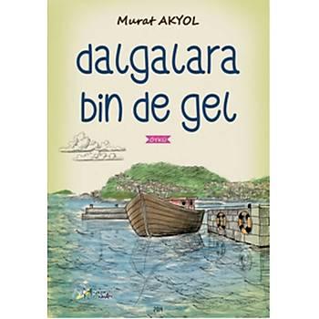 DALGALARA BÝN DE GEL