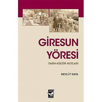 Giresun Yöresi Tarih-Kültür Notlarý