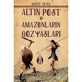 ALTIN POST - AMAZONLARIN GÖZYAÞLARI