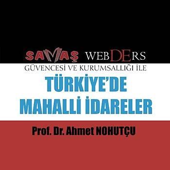 Savaþ WebDErs Türkiyede Mahalli Ýdareler Konu Anlatýmlý Kitap + Video Anlatýmý - Ahmet Nohutçu 2019