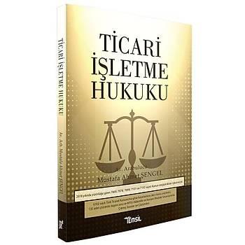 Temsil Yayýnlarý Ticari Ýþletme Hukuku Mustafa Ahmet Þengel 2019