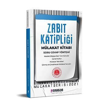 Paragon 2021 Zabýt Katipliði Mülakat Kitabý - Çýkmýþ Sýnav Sorularýyla Mülakat Kitabý