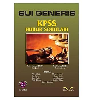 Sui Generis KPSS Hukuk Sorularý - Mehmet Remzi, Murat Ispartalý