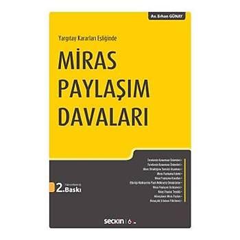 Miras Paylaþým Davalarý - Erhan Günay