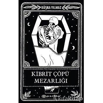 Büþra Yýlmaz -   Kibrit Çöpü Mezarlýðý