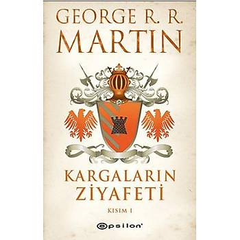 George R. R. Martin - Kargalarýn Ziyafeti 1