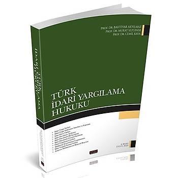 Türk Ýdari Yargýlama Hukuku - Bahtiyar Akyýlmaz, Murat Sezginer, Cemil Kaya