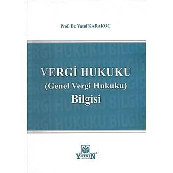 Vergi Hukuku (Genel Vergi Hukuku) Bilgisi - Yusuf Karakoç