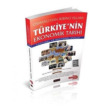Osmanlýdan Ýkibinli Yýllara Türkiyenin Ekonomik Tarihi - Mehmet Dikkaya, Adem Üzümcü, Deniz Özyakýþýr