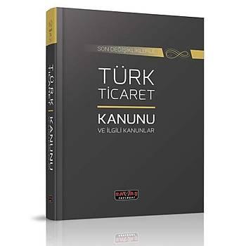 Türk Ticaret Kanunu ve Ýlgili Kanunlar - Savaþ Yayýnlarý Kanun Metinleri Mart 2020