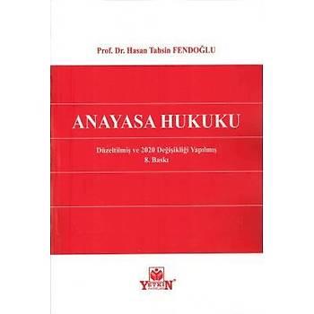 Anayasa Hukuku - Hasan Tahsin Fendoðlu