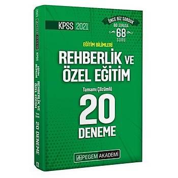 KPSS Eðitim Bilimleri Rehberlik ve Özel Eðitim Tamamý Çözümlü 20 Deneme Pegem Yayýnlarý 2021