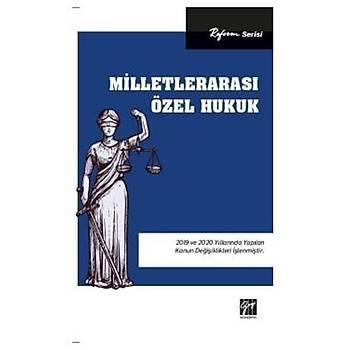 Reform Serisi Milletlerarasý Özel Hukuk Gazi Kitabevi Yayýnlarý 2020