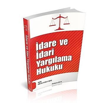 Ýdare ve Ýdari Yargýlama Hukuku - Veysel K. Bilgiç