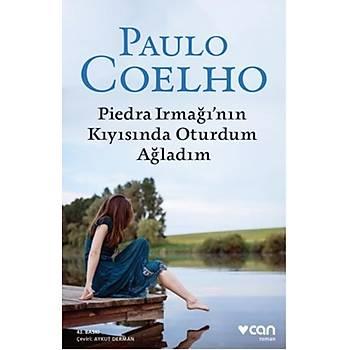 CAN YAYINLARI PIEDRA IRMAÐI'NIN KIYISINDA OTURDUM AÐLADIM PAULO COELHO