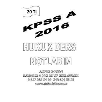 AKFON KPSS A HUKUK DERS NOTLARI 2016