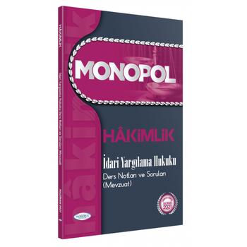 2021 Hakimlik Ýdari Yargýlama Hukuku Ders Notlarý ve Sorularý (Mevzuat) Monopol Yayýnlarý