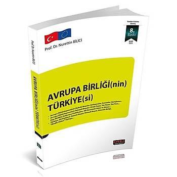 Avrupa Birliði'nin Türkiyesi - Nurettin Bilici