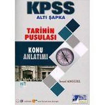 2019 KPSS Tarihin Pusulasý Konu Anlatýmlý Altý Þapka Yayýnlarý