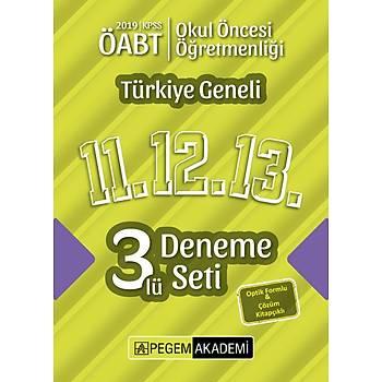 Pegem 2019 ÖABT Okul Öncesi Öðretmenliði Türkiye Geneli 3 Deneme (11.12.13) Pegem Akademi Yayýnlarý