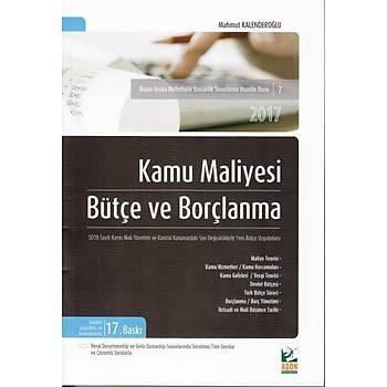 Kamu Maliyesi Bütçe ve Borçlanma - Mahmut Kalenderoðlu