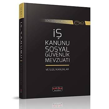 Ýþ Kanunu ve Sosyal Güvenlik ve Ýlgili Kanunlar - Savaþ Yayýnlarý Kanun Metinleri Eylül 2019