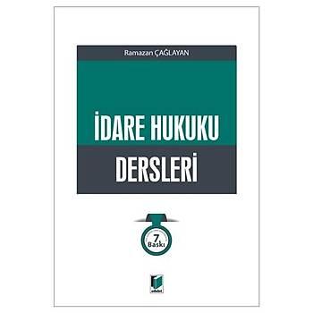 Ýdare Hukuku Dersleri - Ramazan Çaðlayan