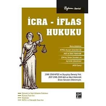 Reform Serisi Ýcra - Ýflas Hukuku Gazi Kitabevi Yayýnlarý 2020