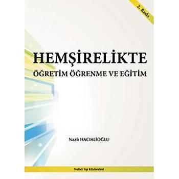 Nobel Týp Hemþirelikte Öðretim Öðrenme ve Eðitim – Nazlý Hacýalioðlu