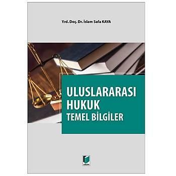 Uluslararasý Hukuk Temel Bilgiler - Ýslam Safa Kaya