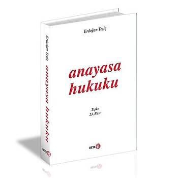 Anayasa Hukuku - Erdoðan Teziç